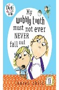 My Wobbly Tooth Must Not Ever Fall (charlie And Lola) por Lauren Child