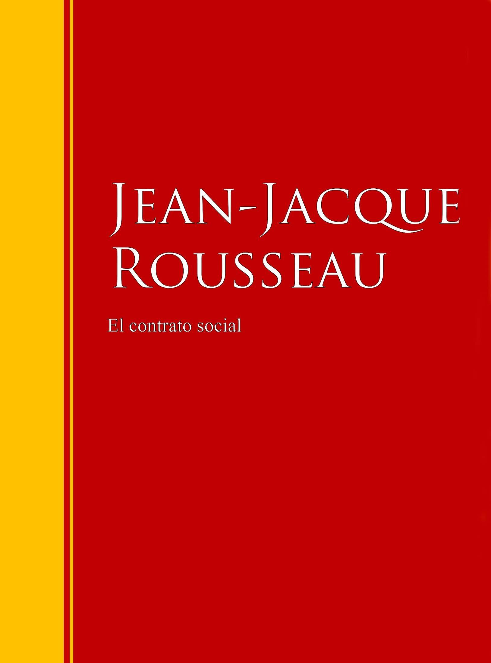 El contrato social ebook jean jacque rousseau jean jacque rousseau