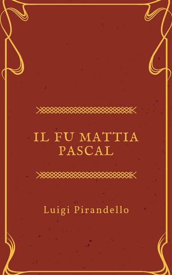 Il Fu Mattia Pascal Pdf