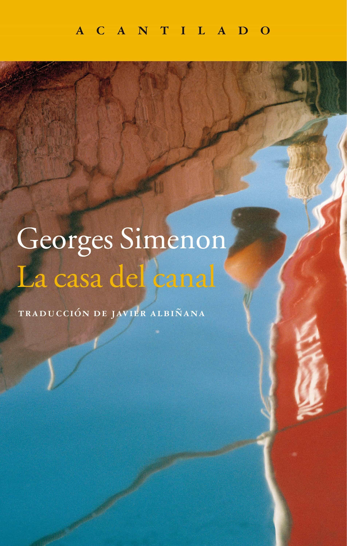 La Casa Del Canal   por Georges Simenon