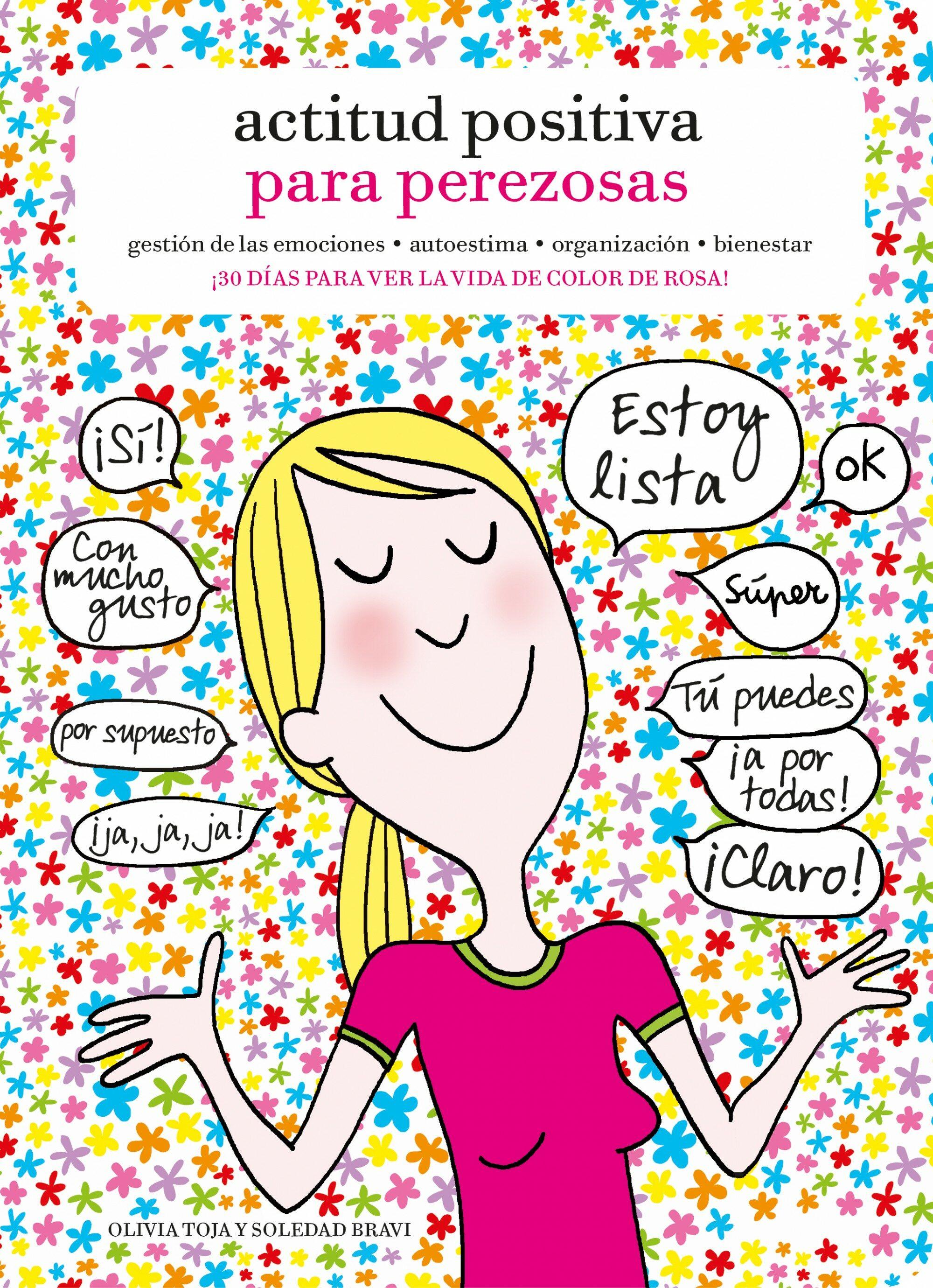 Actitud Positiva Para Perezosas por Olivia Toja