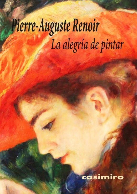 la alegria de pintar-pierre auguste renoir-9788416868001