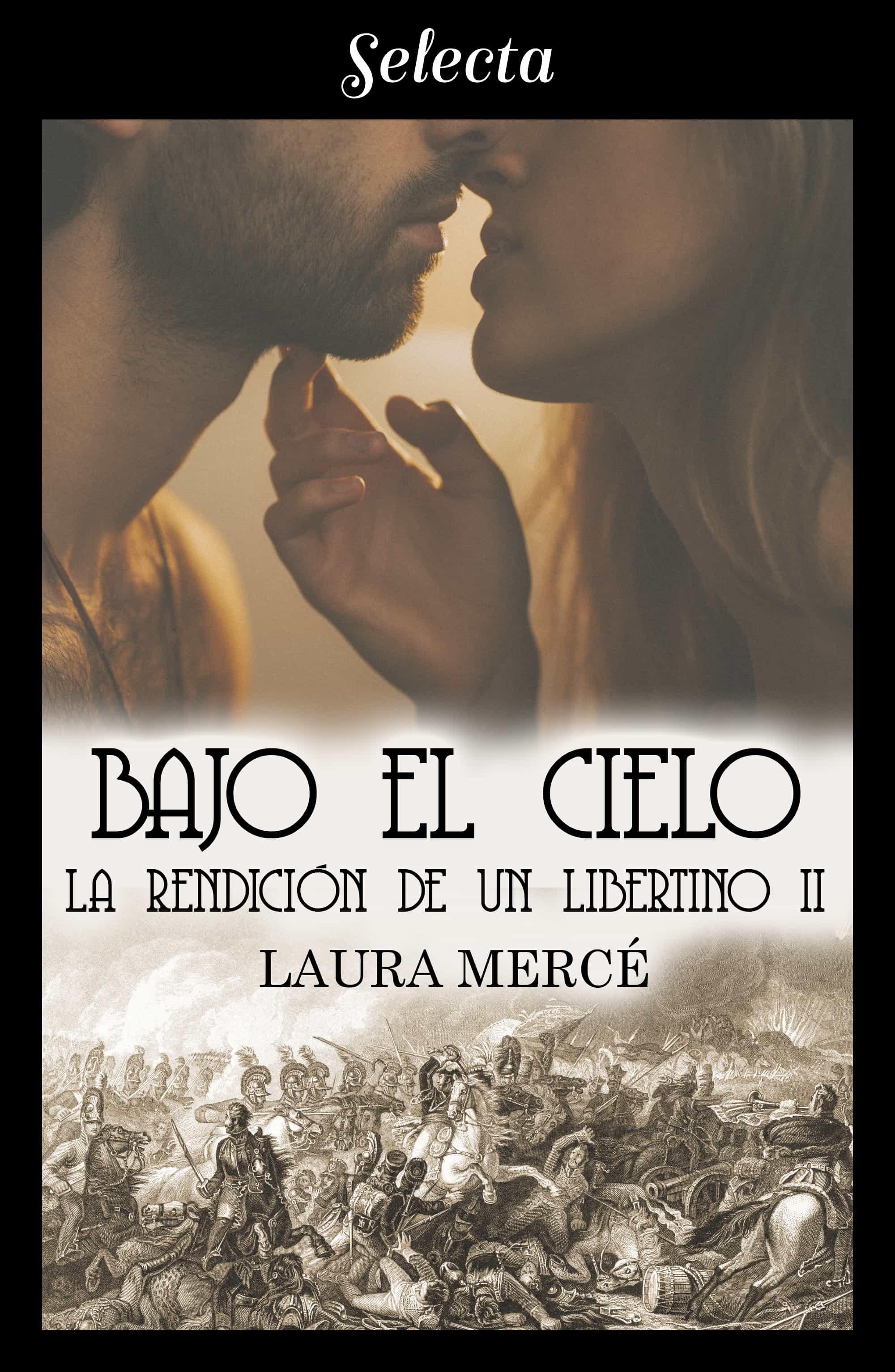 bajo el cielo (la rendición de un libertino 2) (ebook)-laura merce-9788417540401