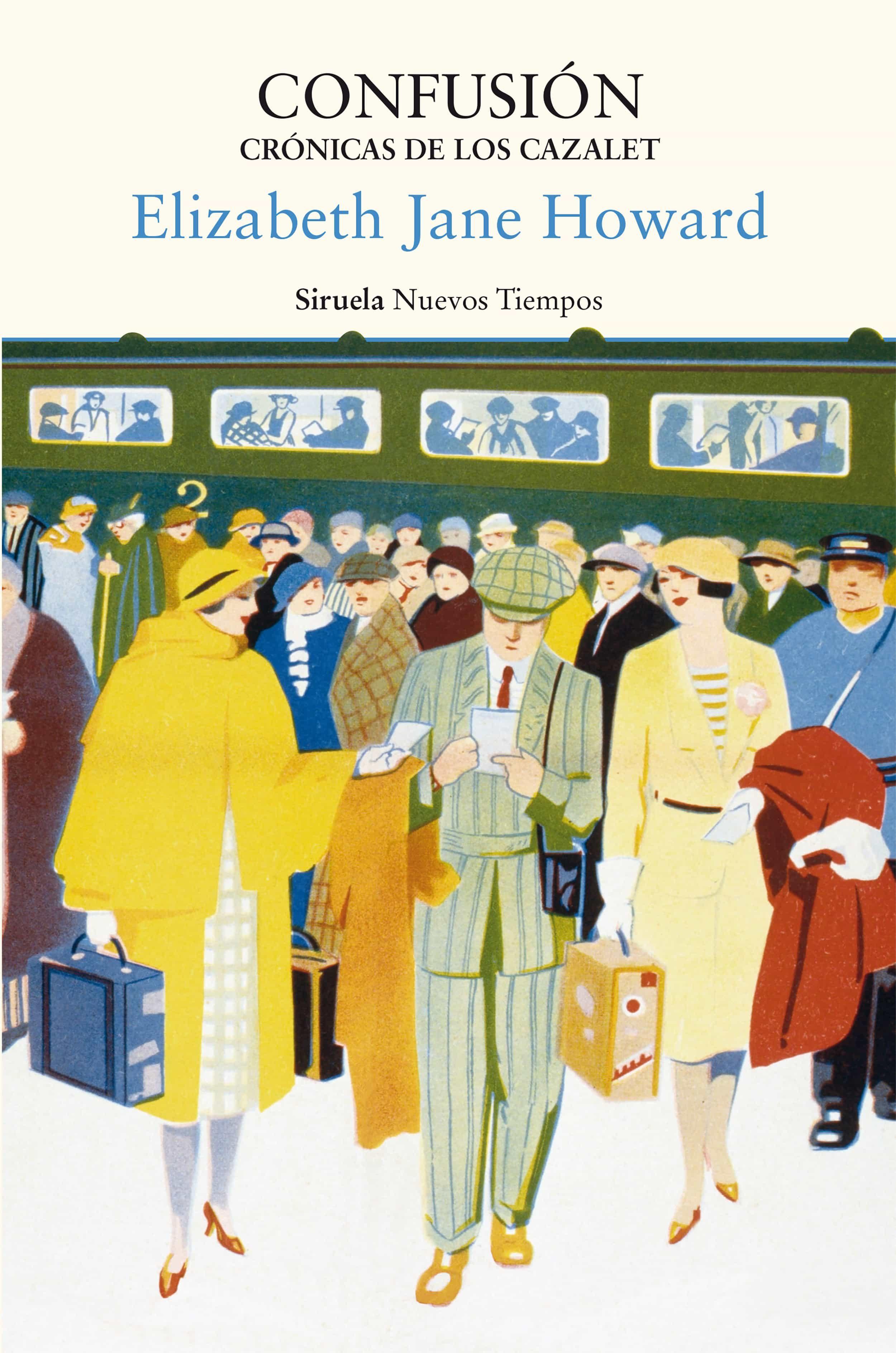 Confusión. Crónicas De Los Cazalet   por Elizabeth Jane Howard