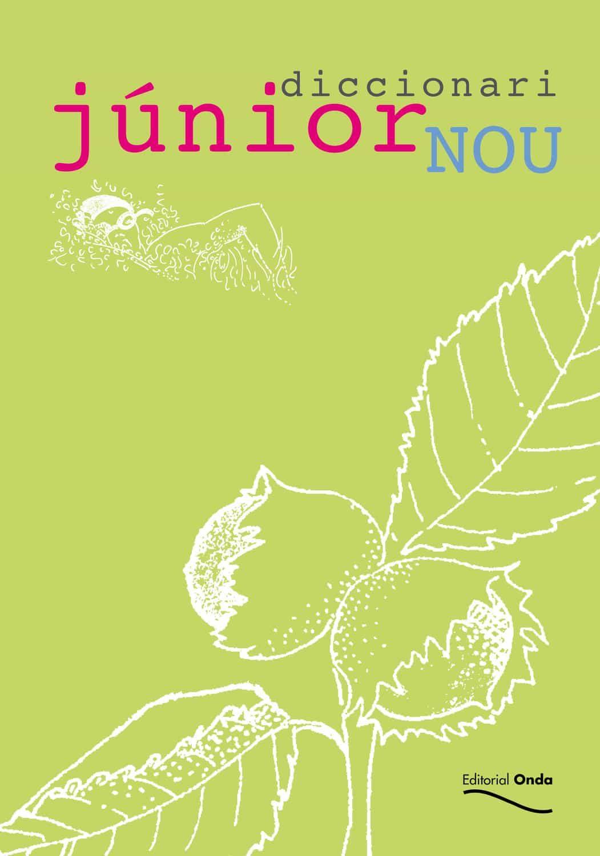 Diccionari Junior Nou (7ª Ed.) por Lluis Lopez Del Castillo epub