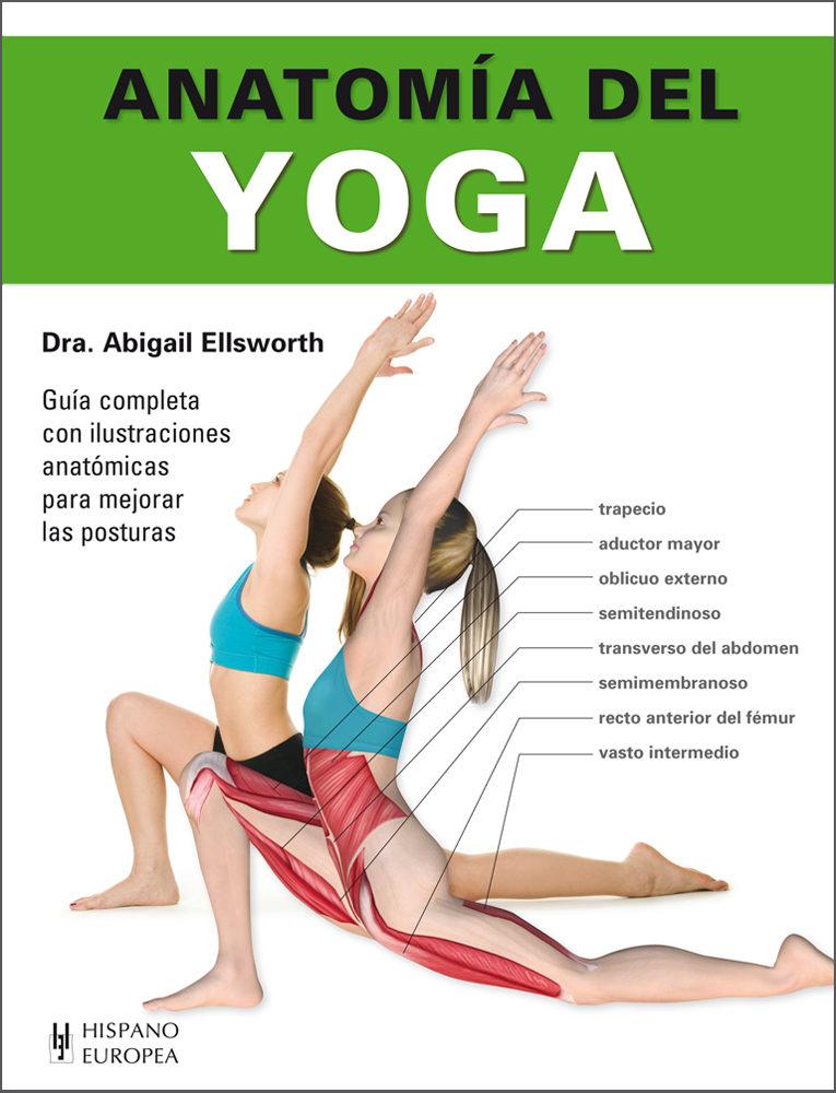 ANATOMIA DEL YOGA | ABIGAIL ELLSWORTH | Comprar Libro México ...