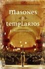 Masones Y Templarios: Sus Vinculos Ocultos por Michael Baigent;                                                                                    Richard Leigh epub