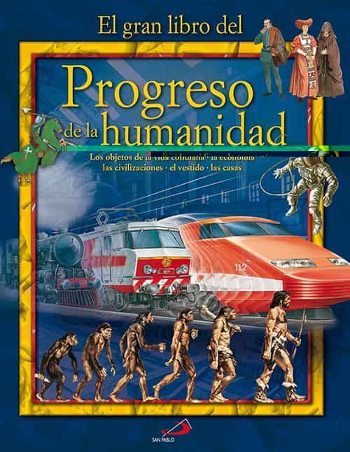 Progreso De La Humanidad por Giovani Casani