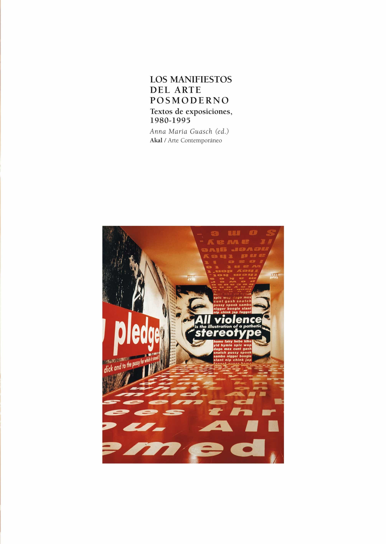 los manifiestos del arte posmoderno: textos de exposiciones, 1980 -1995-9788446011101