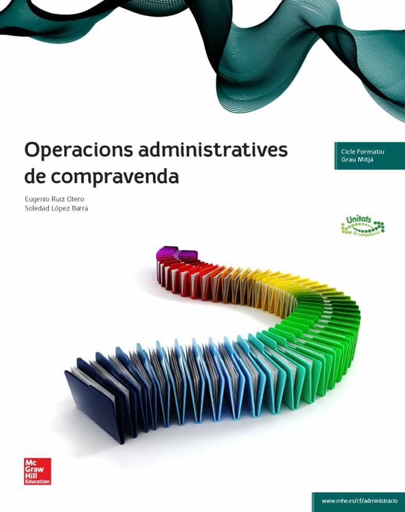 operacions administratives de compravenda. tècnic en gestió administrativa. grau mitjà ed 2014-9788448191801