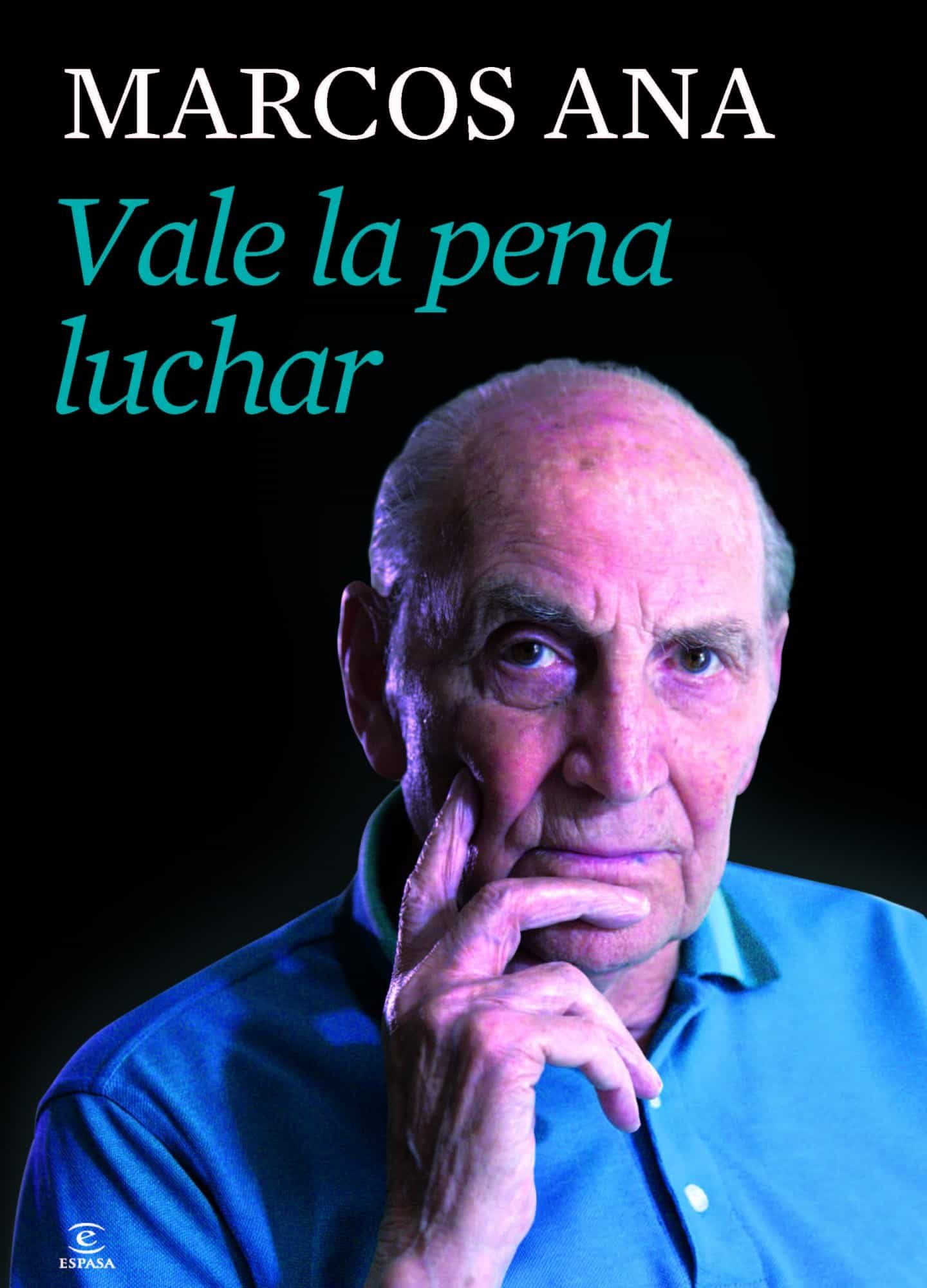 PE) VALE LA PENA LUCHAR | MARCOS ANA | Comprar libro 9788467039801