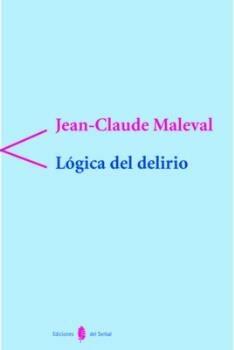 logica del delirio-jean-claude maleval-9788476282601