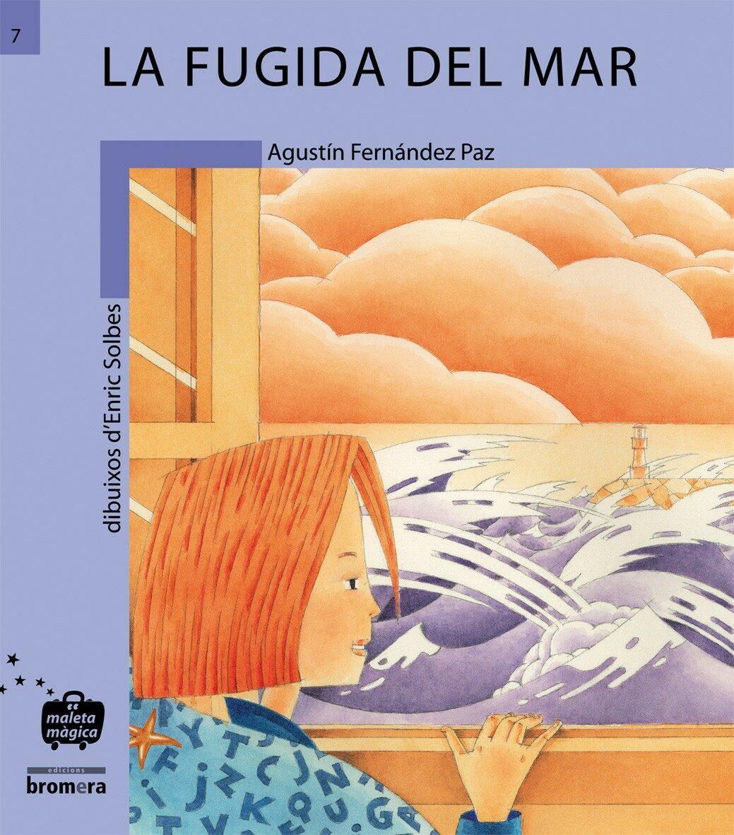 La Fugida Del Mar por Agustin Fernandez Paz epub