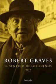 El Sentido De Los Sueños por Robert Graves epub