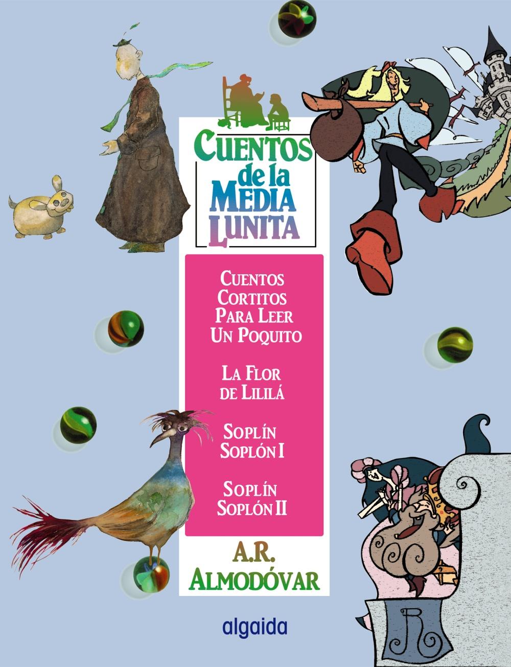Cuentos De La Media Lunita Volumen 15 por Antonio Rodriguez Almodovar