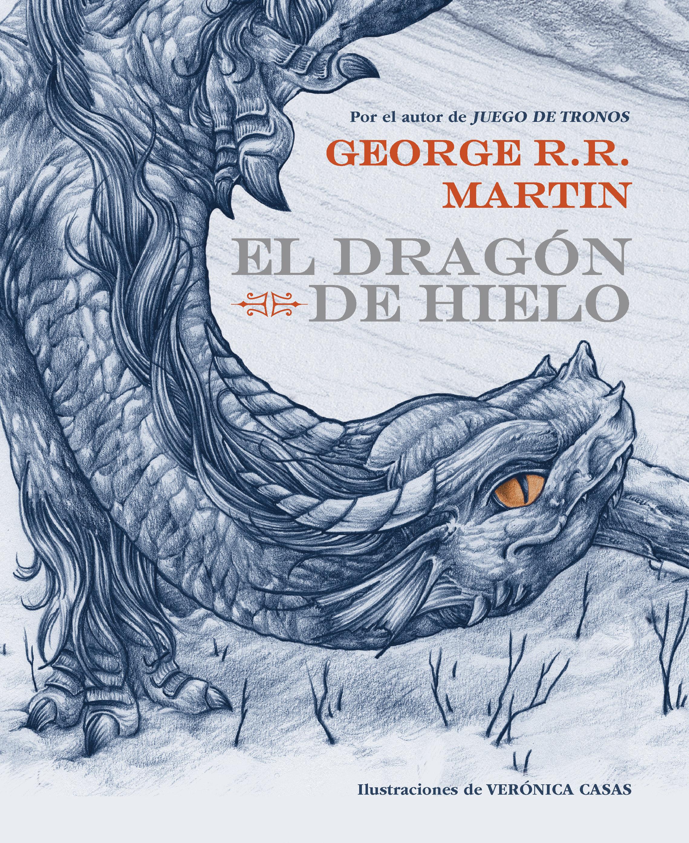 El Dragón De Hielo   por George R.r. Martin