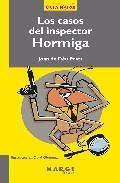 Los Casos Del Inspector Hormiga por Joan De Deu Prats Gratis