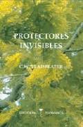 Protecciones Invisibles por C.w. Leadbeater