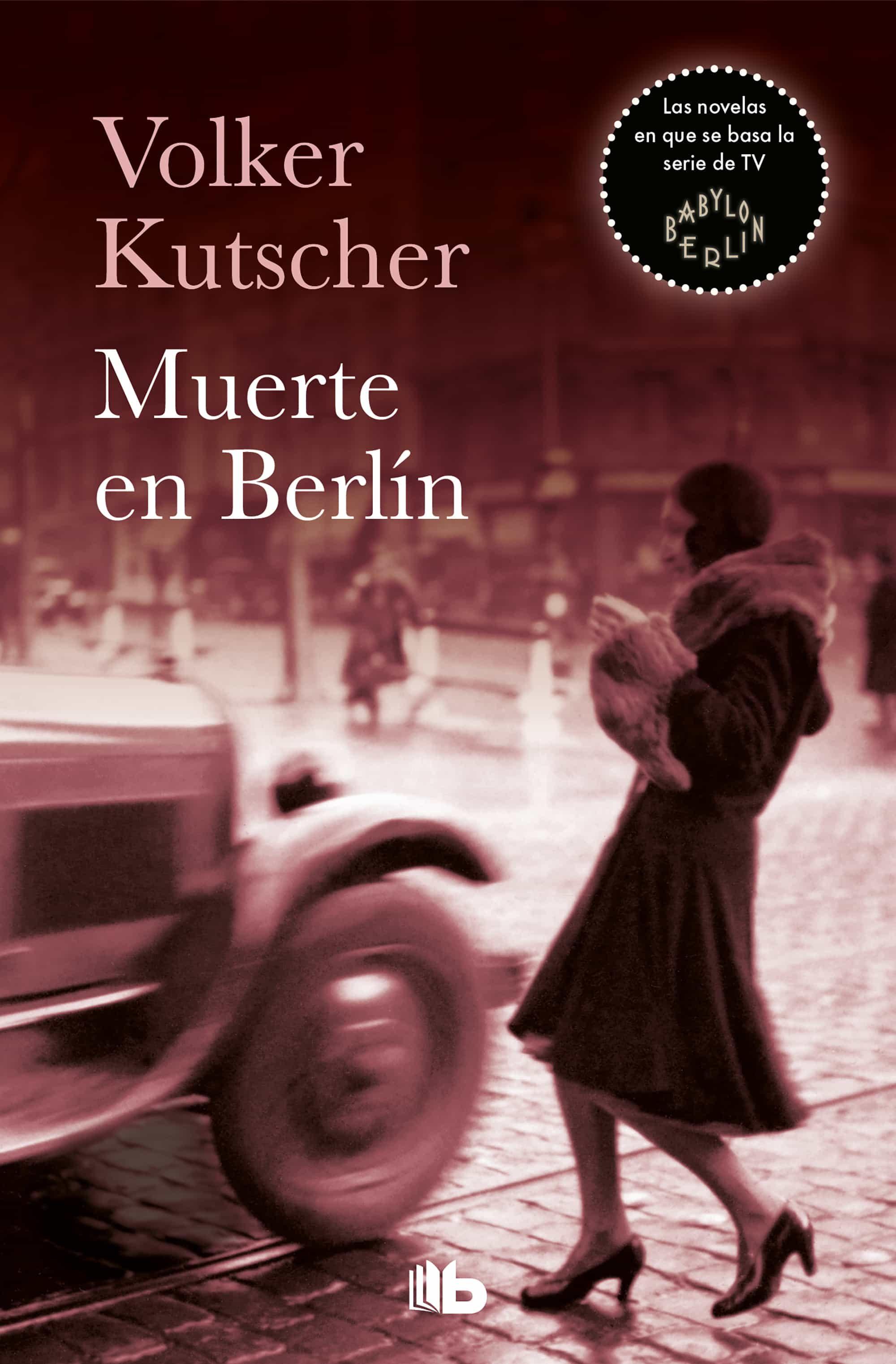 Muerte En Berlín (detective Gereon Rath 2)   por Volker Kutscher