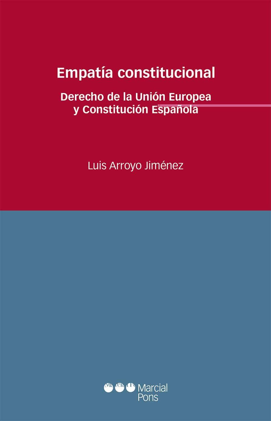 Empatia Constitucional por Luis Arroyo Jimenez