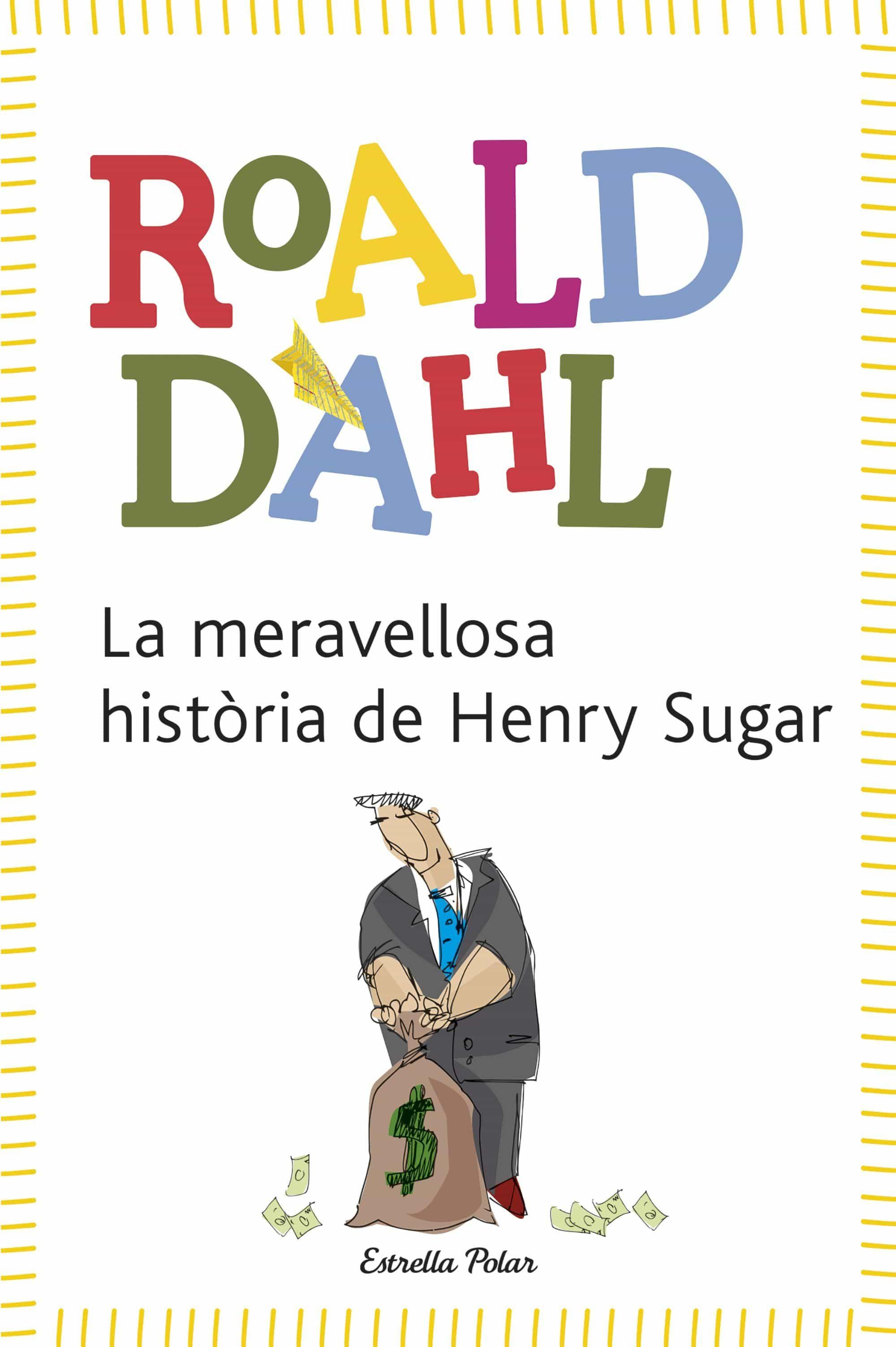 La Meravellosa Historia De Henry Sugar por Roald Dahl epub