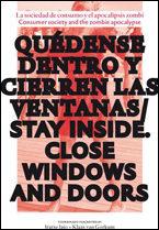 Quedense Dentro. Cierren Las Ventanas = Stay Inside Close All Doo Rs por Iratxe Jaio