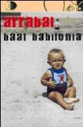 Baal Babilonia por Fernando Arrabal epub