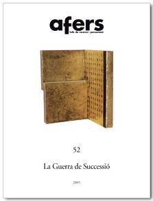 Afers Nº 52: La Guerra De Sucessio por Manuel Ardit