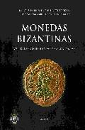 Monedas Bizantinas por Alberto Canto Garcia;                                                                                    Isabel Rodriguez Casanova
