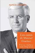 Los Casos De Manuel Gimenez: Timos, Estafas Y Otras Desgracias por Manuel Gimenez