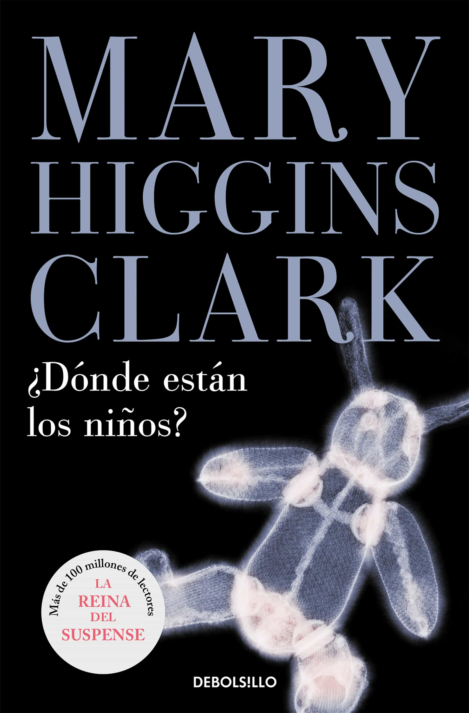 donde estan los niños?-mary higgins clark-9788497594301