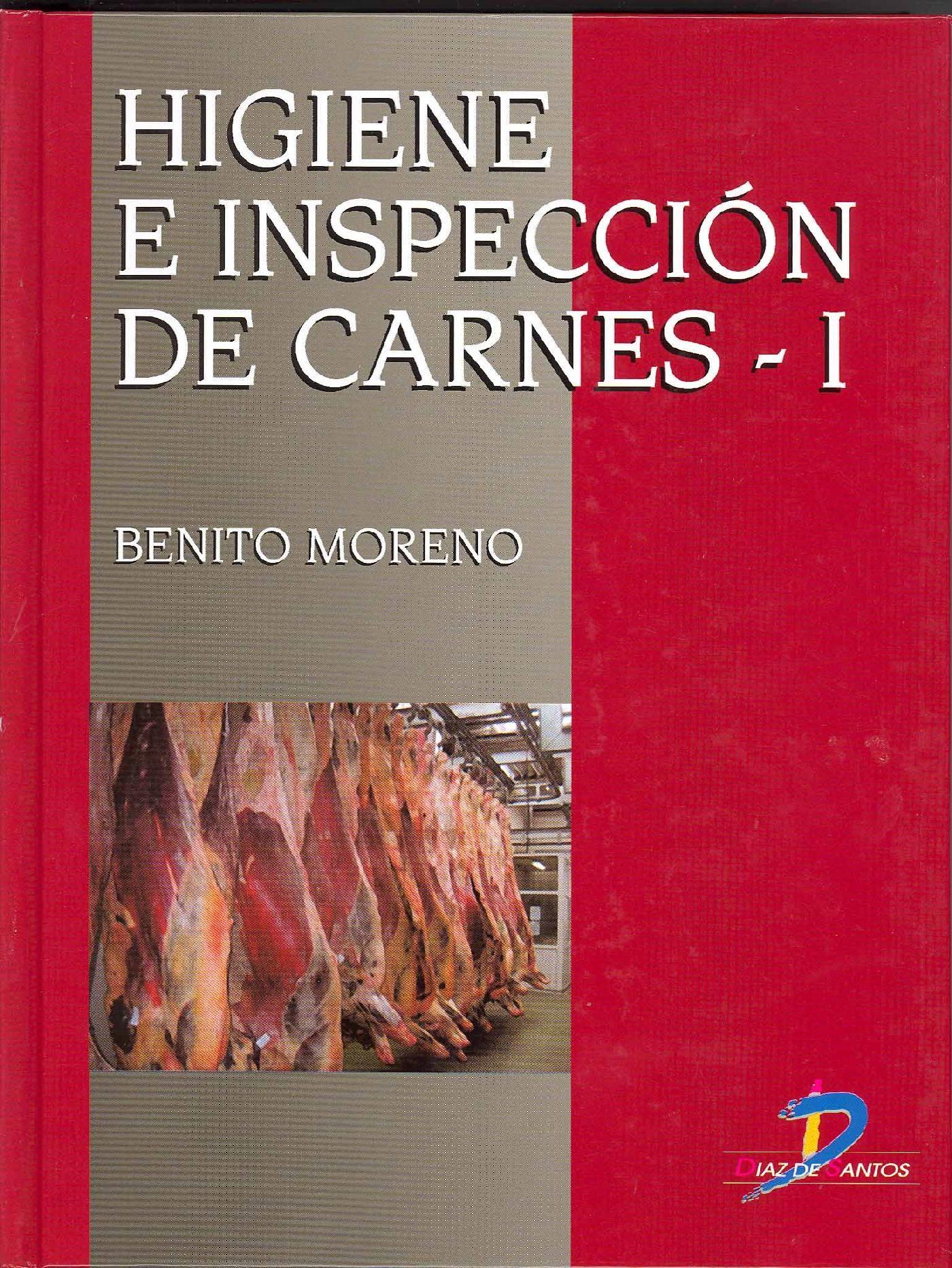 Higiene E Inspección De Carnes I   por Benito Moreno
