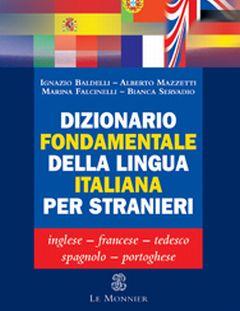 Dizionario Fondamentale Della Lingua Italiana por Baldelli Et Al. Ignazio