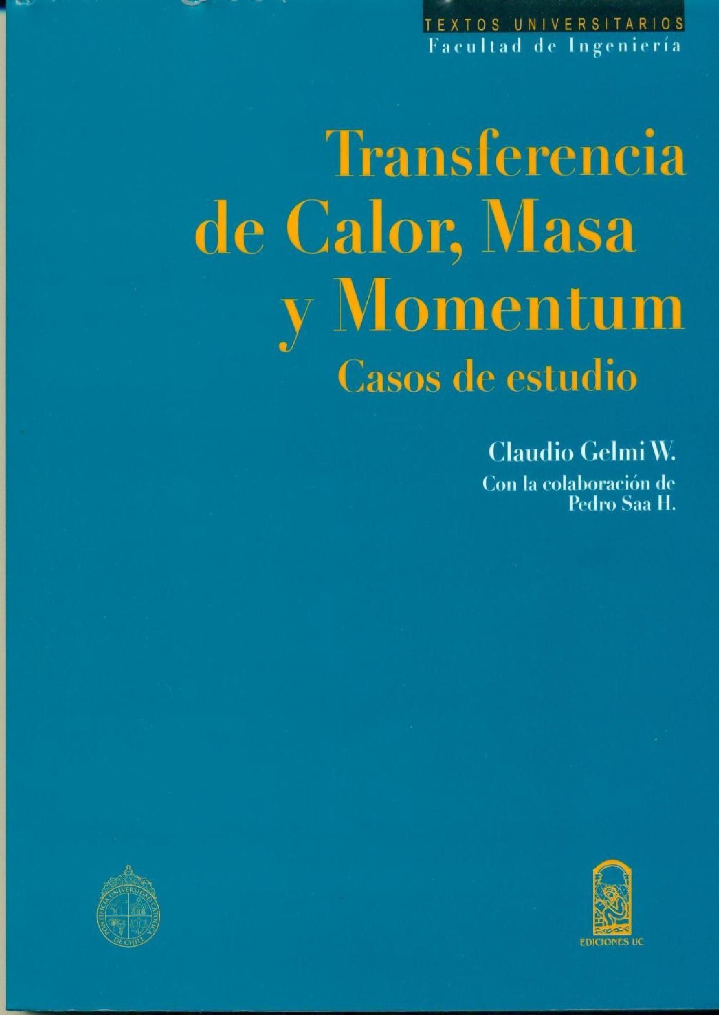 Transferencia de calor masa y momentum ebook claudio gelmi w pedro