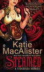 Steamed: A Steampunk Romance por Katie Maccalister