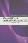 Key Concepts In Language And Linguistics (2nd Ed.) por Geoffrey Finch