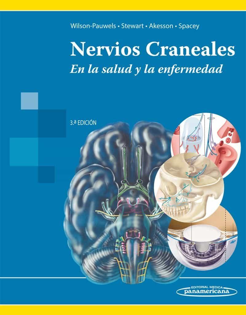 NERVIOS CRANEALES. EN LA SALUD Y LA ENFERMEDAD | LINDA WILSON ...