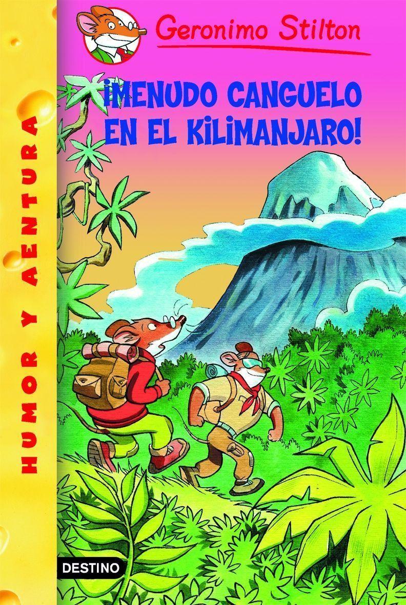 Gs 26 :¡menudo Canguelo En El Kilimanjaro! por Geronimo Stilton