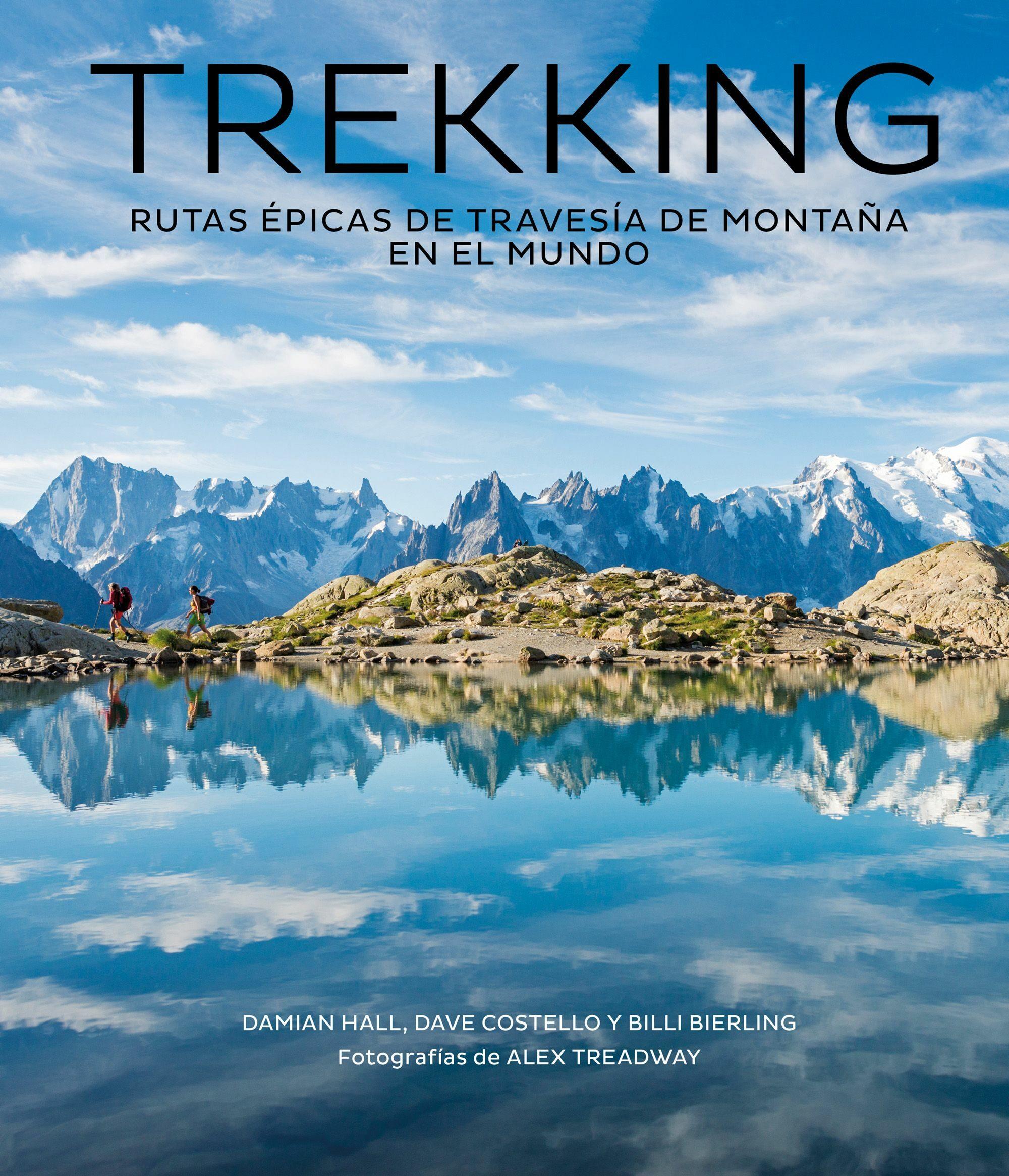Trekking por Damian Hall;                                                                                    Dave Costello;                                                                                    Billi Bierling