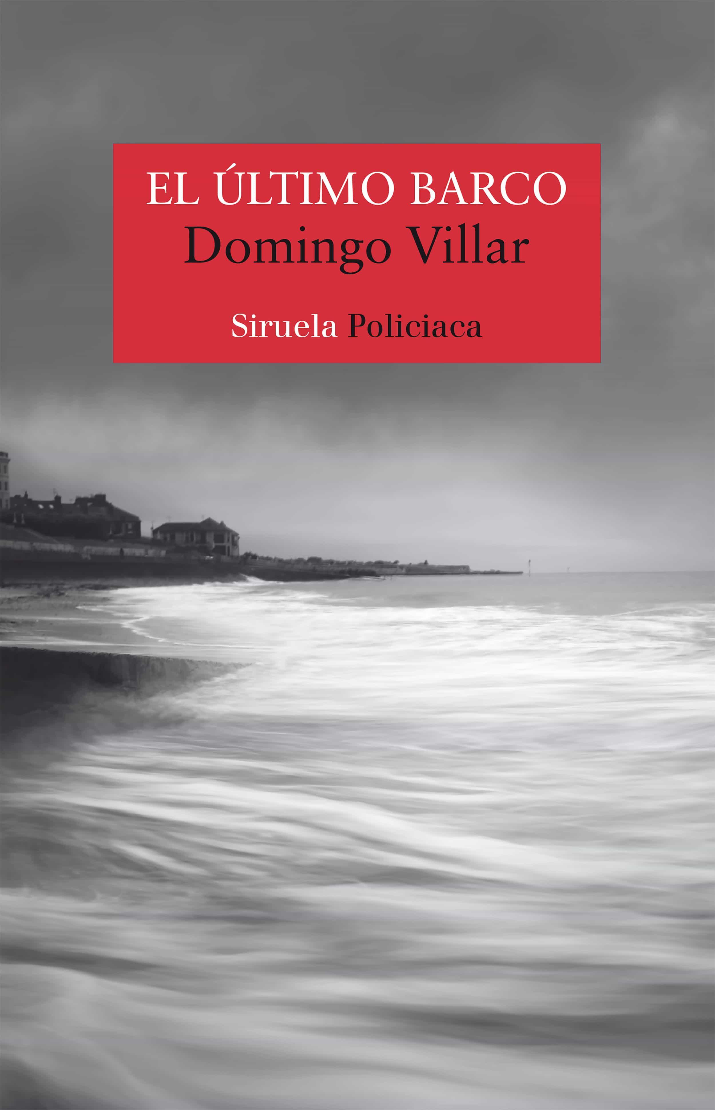 el último barco (ebook)-domingo villar-9788417624811