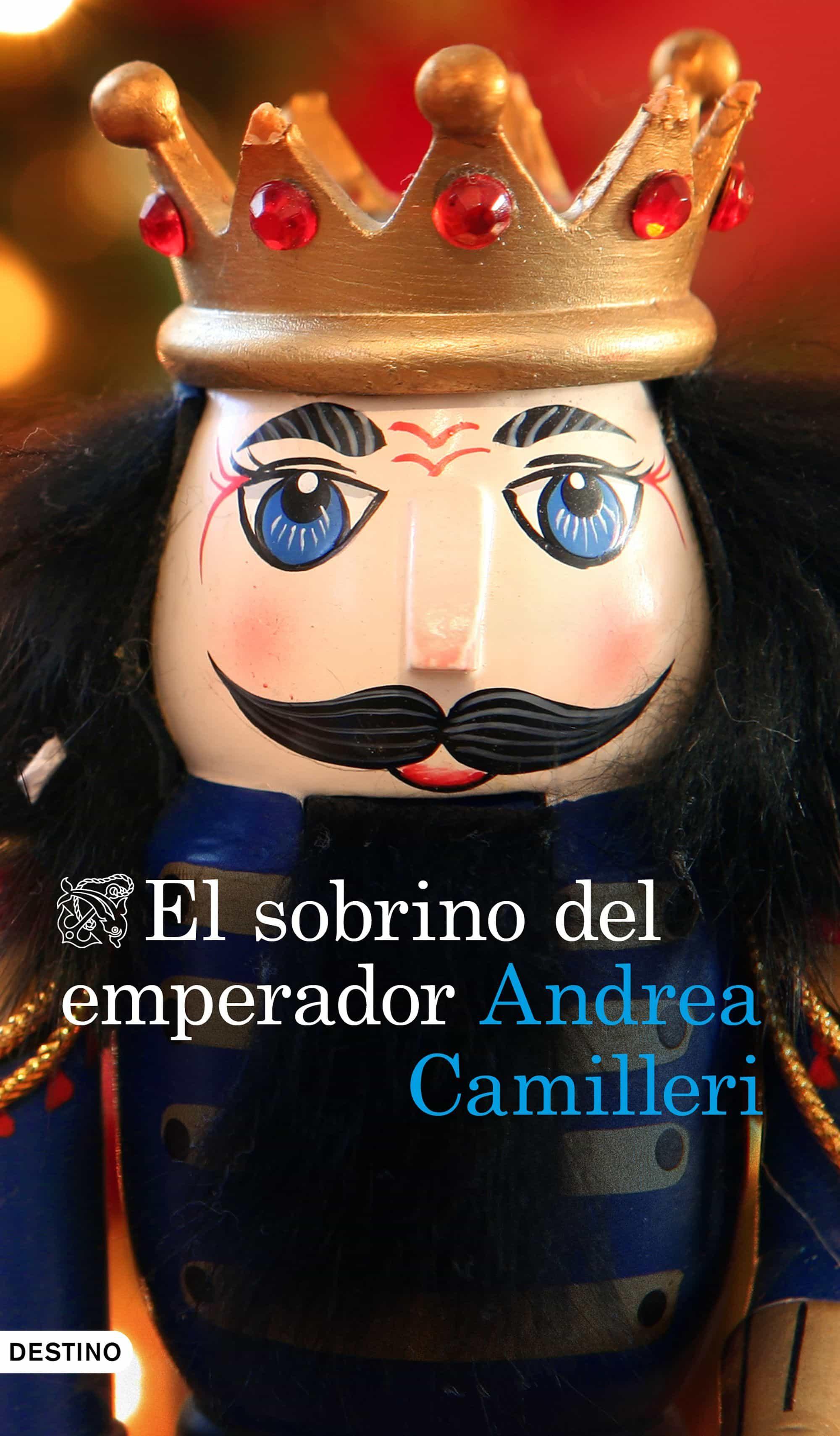 El Sobrino Del Emperador por Andrea Camilleri