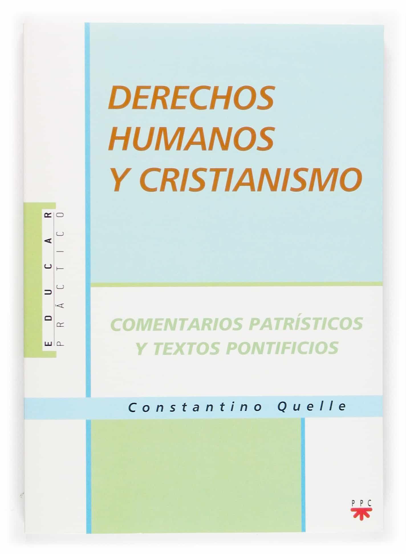 Derechos Humanos Y Cristianos por Constantino Kelle epub