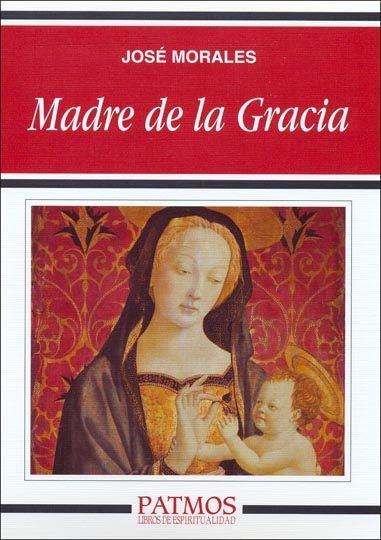 Madre De La Gracia por Jose Morales epub
