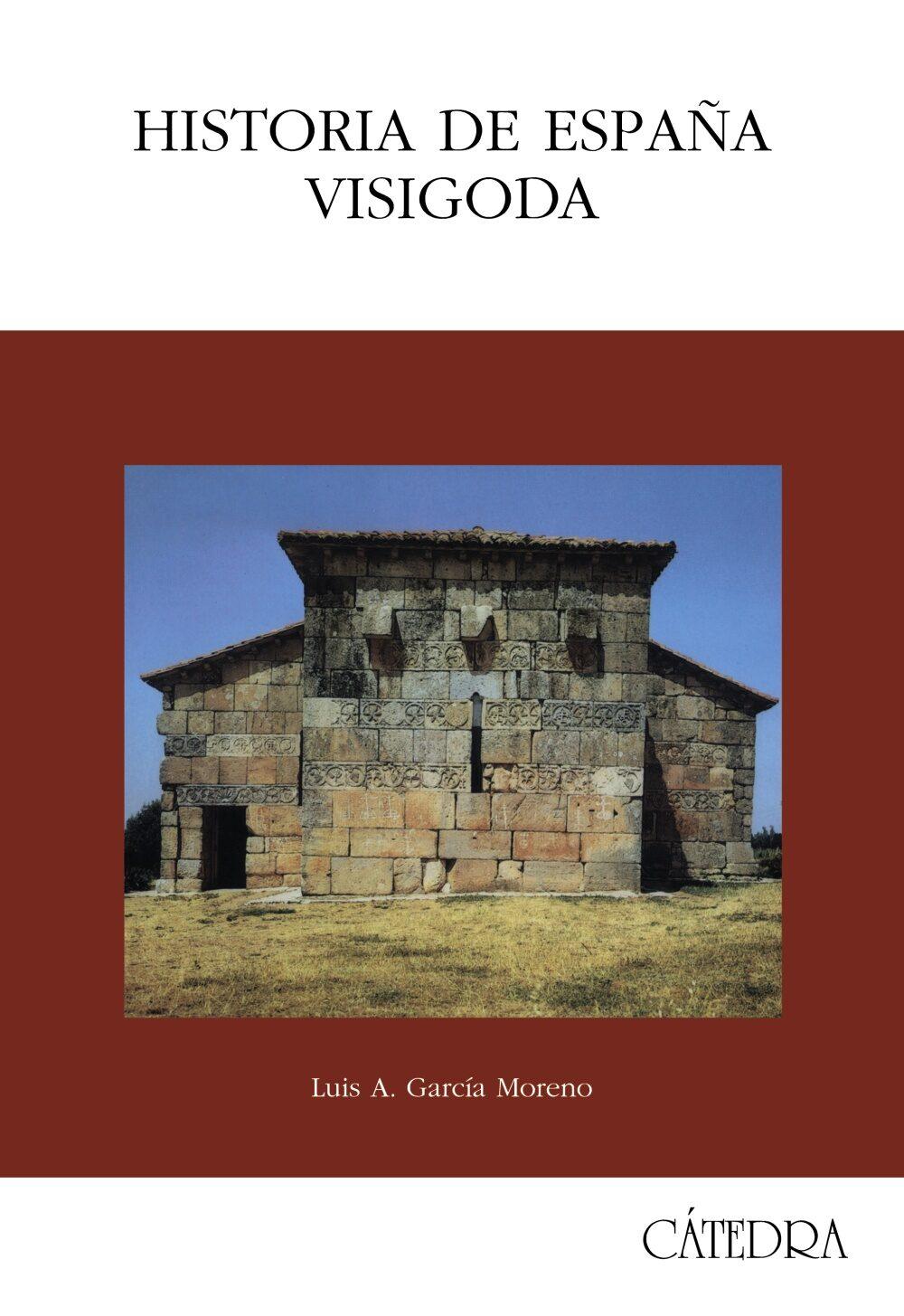 historia de españa visigoda-luis a. garcia moreno-9788437608211