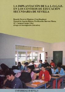 La Implantacion De La Logse En Los Centros De Educacion Secundari A De Sevilla por Rosario (coord.) Navarro Hinojosa;                                                                                                                                                                                                          Manuel De Et