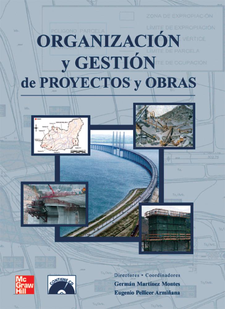 Organizacion Y Gestion De Proyectos Y Obras por German Martinez Aznar Gratis