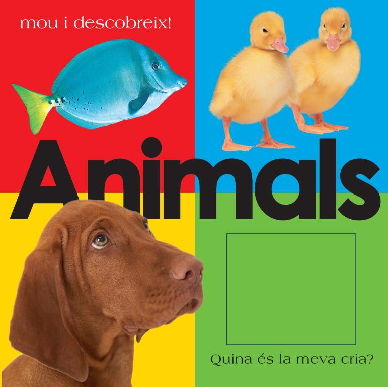 Animals (mou I Descobreix!) por Vv.aa.