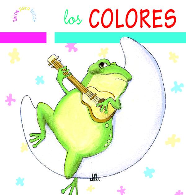 Libros Para Tocar: Los Colores por Vv.aa. epub