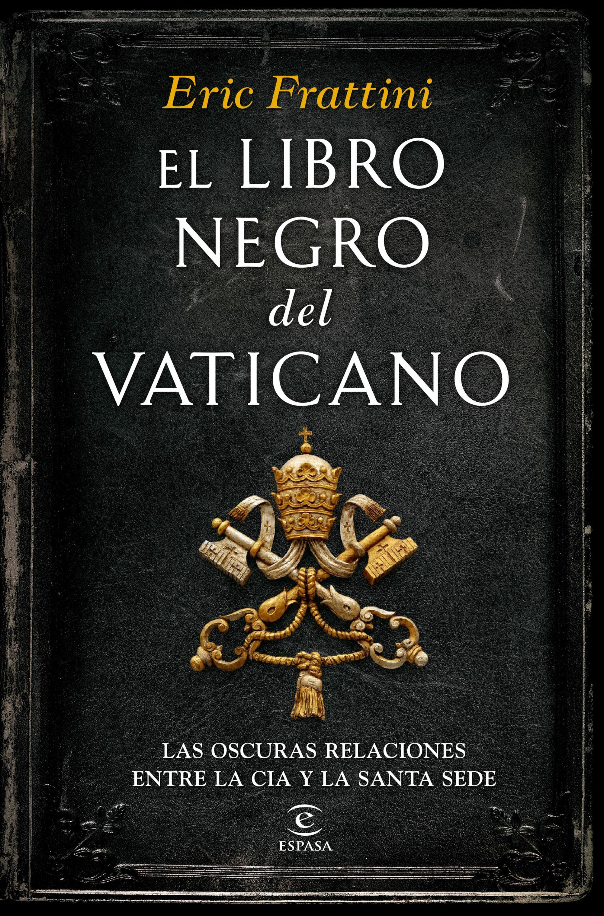 EL LIBRO NEGRO DEL VATICANO   ERIC FRATTINI   Comprar libro ...