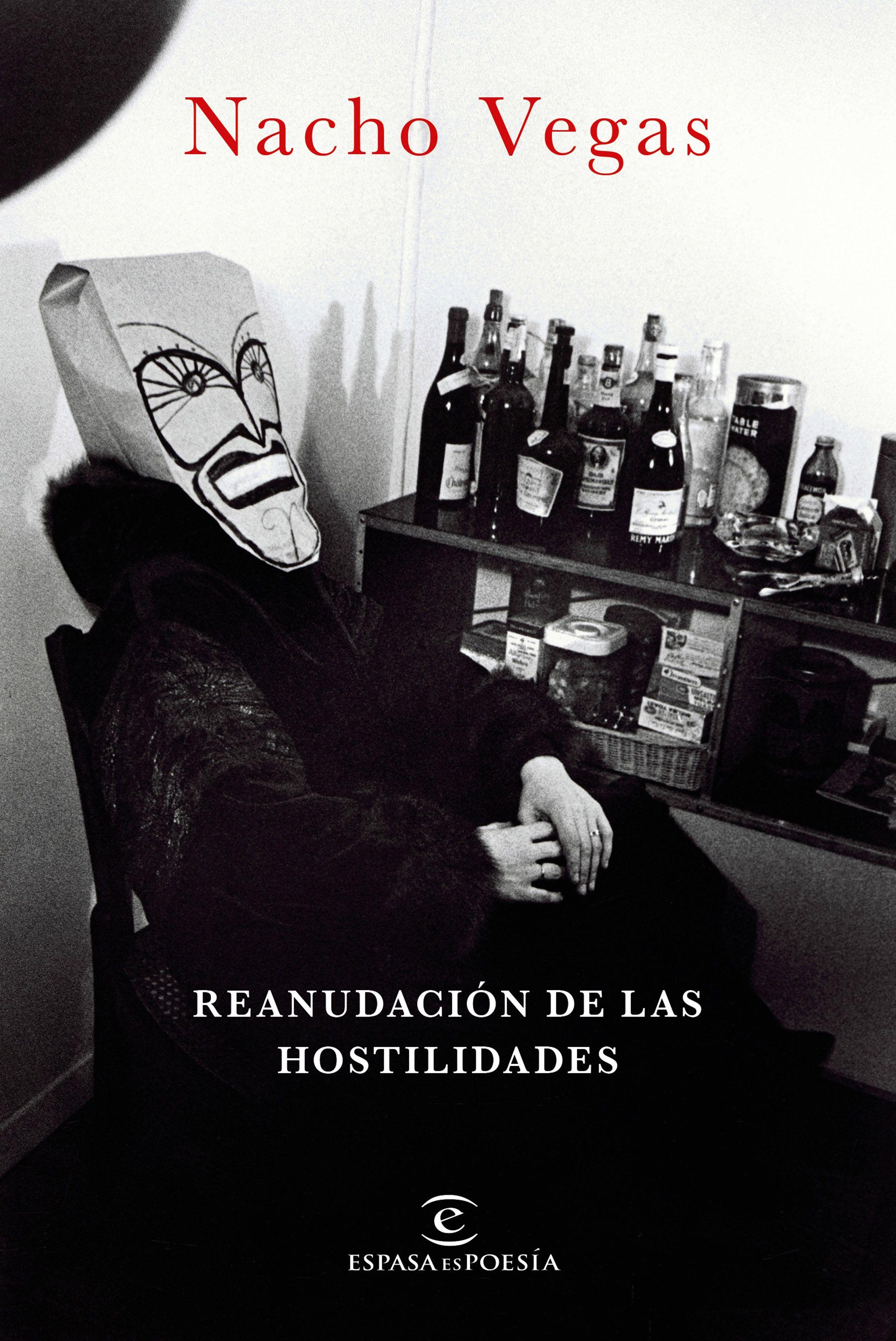 REANUDACION DE LAS HOSTILIDADES | NACHO VEGAS | Comprar Libro México ...